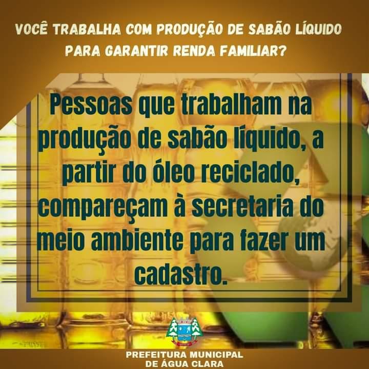 Secretaria de Meio Ambiente e Turismo está cadastrando pessoas que produzem sabão líquido a partir do óleo reciclado