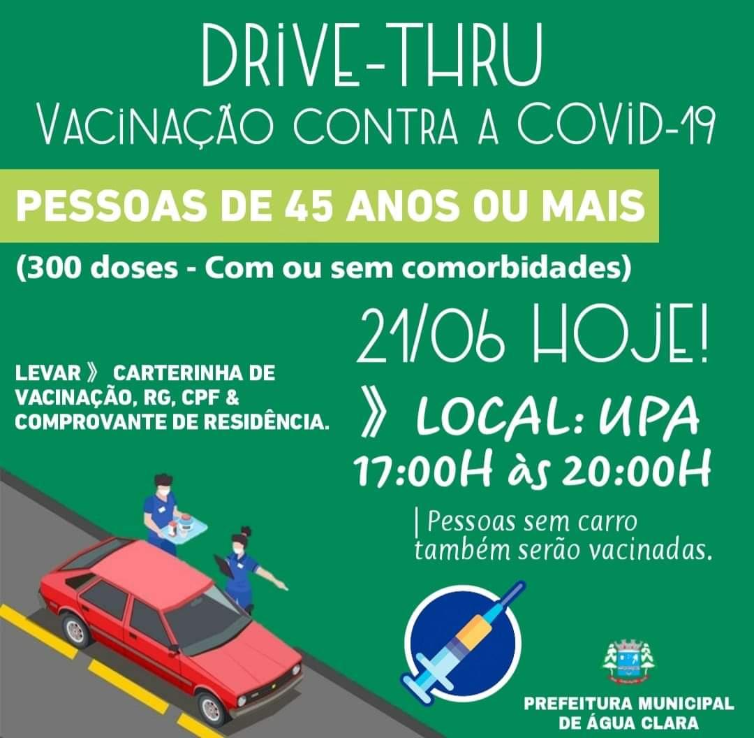 VACINAÇÃO CONTRA A COVID-19: 300 doses, modo DRIVE-THRU.