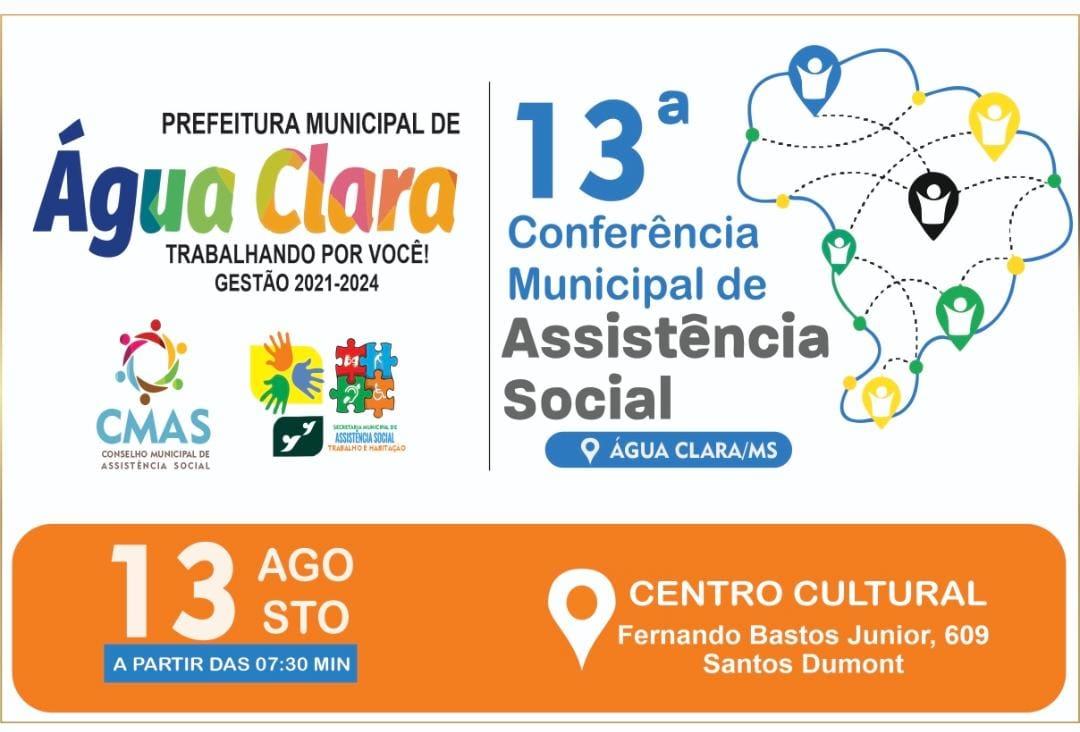 13° Conferência Municipal de Assistência Social será realizada dia 13 de agosto